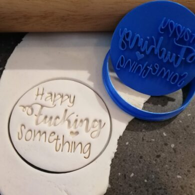 Happy Fucking Something Cookie Fondant Stamp