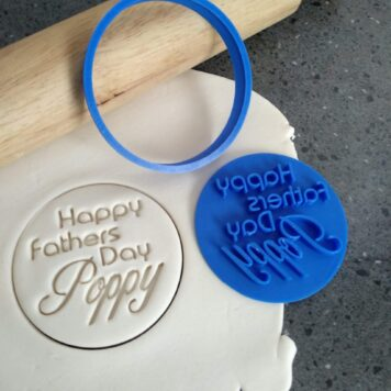 Happy Fathers Day Poppy Cookie Fondant Embosser Stamp and Cutter
