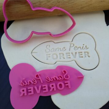 Same Penis Forever (Style 2) Cookie Fondant Stamp & Cutters for Hens Party / Hens Day / Bachelorette