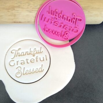 Thankful Grateful Blessed Cookie Fondant Embosser Stamps and Cutter