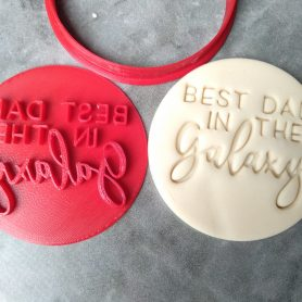 Best Dad in the Galaxy Round Cookie Fondant Stamp Embosser and Cutter – Fathers Day