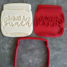 Mason Jar Cookie Cutter with text 'Thanks a Bunch' Cookie Fondant Embosser Stamp and Cutter Flowers
