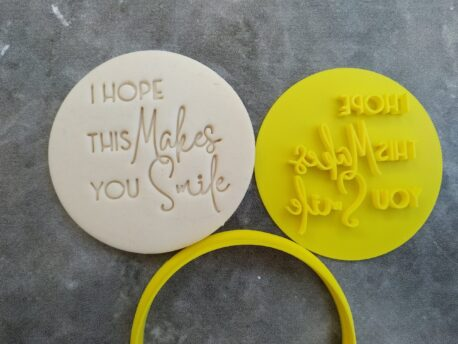 I hope this makes you smile Cookie Fondant Embosser Imprint Stamp and Cutter