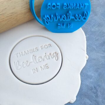 Thanks for bee-lieving in me Fondant Imprint Stamp and Cookie Cutter Teachers Gift Teacher Appreciation