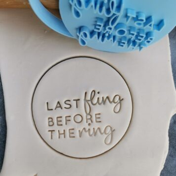DIY Last fling before the Ring Cookie Fondant Imprint Stamp and Cookie Cutter Hens Party Hens Day