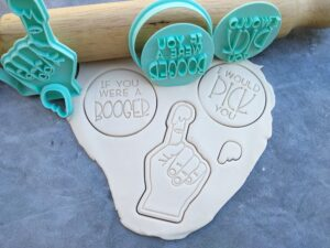 If you were a Booger I would Pick you - Cookie Cutter and Fondant Stamp Embosser 6 Piece Set - Valentines Day