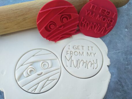 """I get it from my Mummy"" Cookie Cutter and Fondant Embosser Imprint Stamp - Mothers Day"