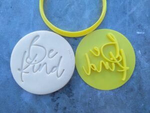 Be Kind Cookie Fondant Embosser Imprint Stamp and Cutter