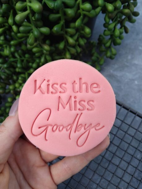 Kiss the Miss Goodbye Cookie Fondant Stamp & Cutters for Hens Party / Hens Day / Bachelorette